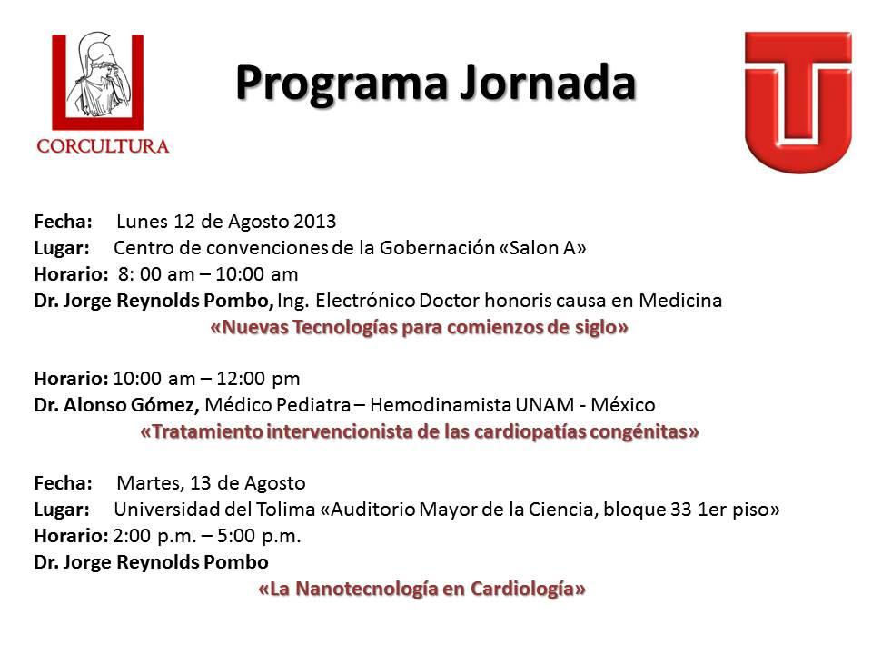 """Jornada Educativa Corcultura – Universidad del Tolima """"Avances Tecnológicos en la Ciencia Médica"""""""